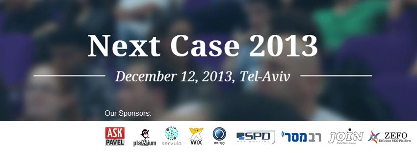 סיכום כנס NextCase 2013 – כנס קידום אתרים ושיווק באינטרנט
